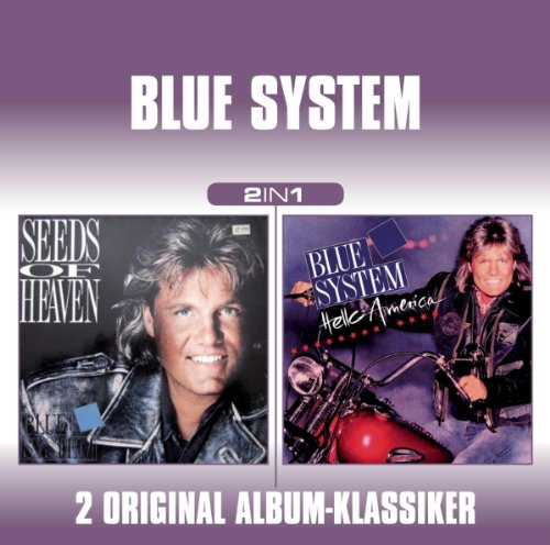 Blue system - Seeds Of Heaven/hello America - Zortam Music