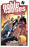 Noble Causes Archives Volume 1, Jay Faerber, 1582408963