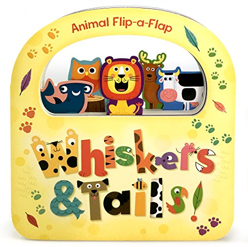 Lion Flap - Whiskers & Tails: Flip-a-Flap Board Book
