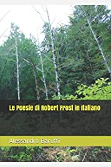 Le Poesie di Robert Frost in Italiano (Italian Edition) Paperback