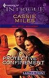 Protective Confinement, Cassie Miles, 0373887523
