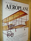 img - for Pioneers of the Aeroplane (Museum of Discovery) book / textbook / text book