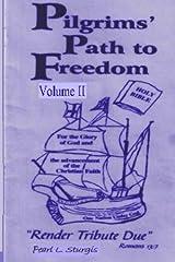 Pilgrim's Path To Freedom: Render Tribute Due - Vol. 2 Paperback