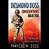 Desmond Doss: Conscientious Objector