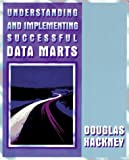 img - for Understanding and Implementing Successful Data Marts (A-W Developers Press) by Douglas Hackney (1997-08-21) book / textbook / text book