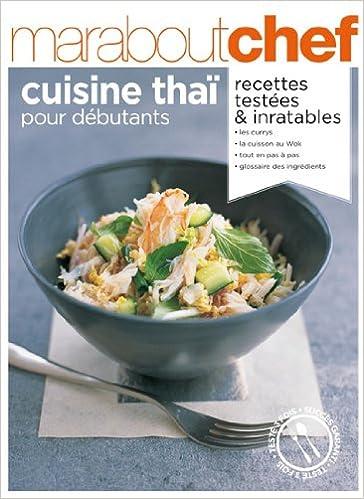 Cuisine Thai Pour Debutants Amazon Ca Collectif Books