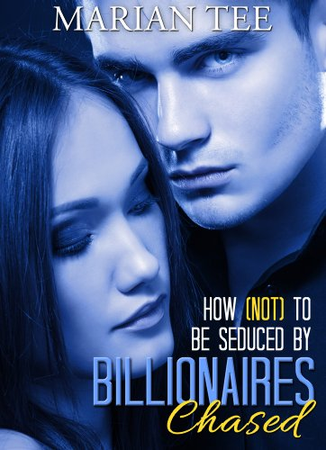 Chased how not to be seduced by billionaires kindle edition by chased how not to be seduced by billionaires by tee marian fandeluxe Images