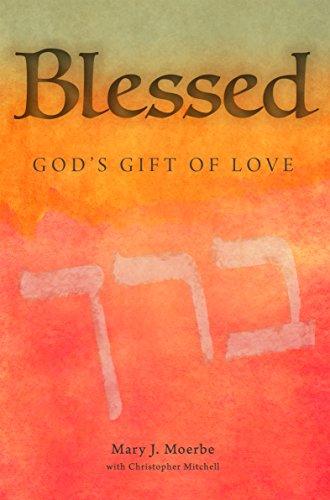 Blessed: God's Gift of Love