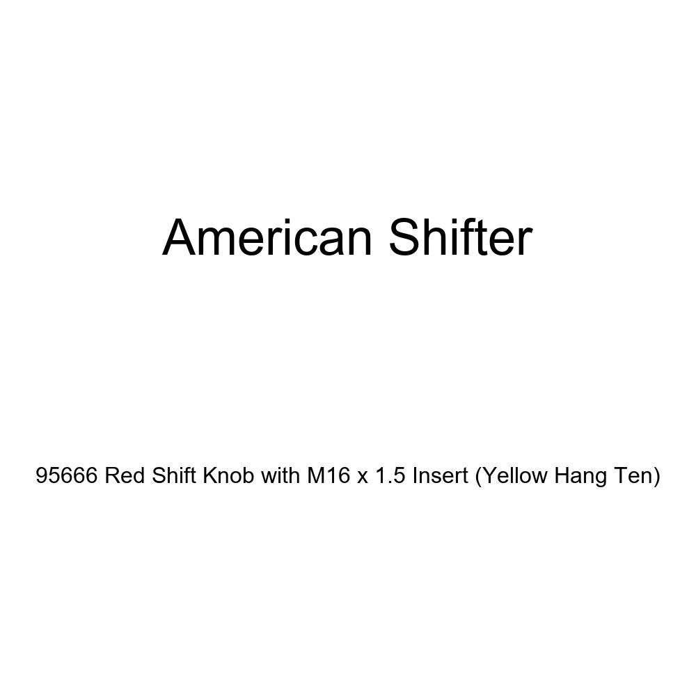 American Shifter 95666 Red Shift Knob with M16 x 1.5 Insert Yellow Hang Ten