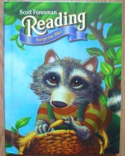 Reading 1.6: SURPRISE ME! (Scott Foresman Reading, 1.6)