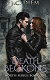 Death Beckons: Book One (Mortis Series) (Volume 1) by  J.C. Diem in stock, buy online here