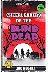 Cheerleaders of the Blind Dead (Friday Night Frights) Paperback
