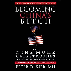 Becoming China's Bitch Audiobook