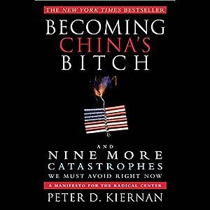 Becoming China's Bitch Audiobook