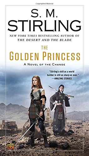 The Golden Princess (A Novel of the Change)