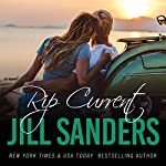 Rip Current: Grayton Series, Book 3 | Jill Sanders
