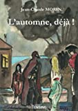 img - for L'automne, d j ! (French Edition) book / textbook / text book