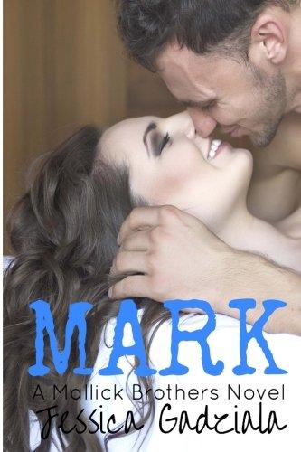 Mark (Mallick Brothers) (Volume 3)
