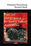 Fuel Cell Energy Source for Electric Vehicle Applications