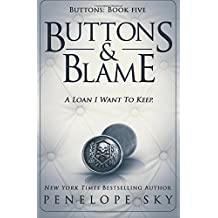 Buttons and Blame (Volume 5)