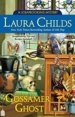 [ Gossamer Ghost (Scrapbooking Mystery #12) By Childs, Laura ( Author ) Hardcover 2014 (Gossamer Ghost)