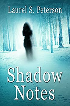 Shadow Notes: A Clara Montague Mystery (Clara Montague Mysteries Book 1) by [Peterson, Laurel S.]