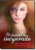 O Encontro Inesperado - 857722256X