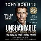 Unshakeable: Your Financial Freedom Playbook Hörbuch von Tony Robbins Gesprochen von: Tony Robbins, Jeremy Bobb