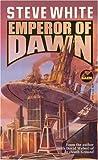 Emperor of Dawn, Steve White, 0671577972