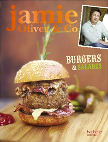 Burgers, barbecues et salades: Jamie Oliver & Co