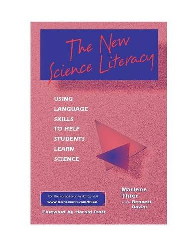 The New Science Literacy: Using Language Skills to Help Students Learn Science by Heinemann