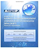 img - for Business Process Management Common Body Of Knowledge book / textbook / text book
