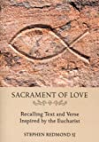 Sacrament of Love, Stephen Redmond, 1847305148