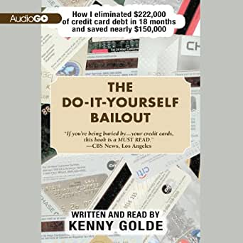 Amazon the do it yourself bailout how i eliminated 222000 of enter your mobile number or email address below and well send you a link to download the free kindle app then you can start reading kindle books on your solutioingenieria Images