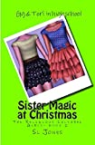 The Religious Cultural Girls: Sister Magic at Christmas