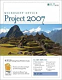 Project 2007: Basic + CertBlaster, Student Manual, Skillsoft and Moglia, Tony, 1423951409
