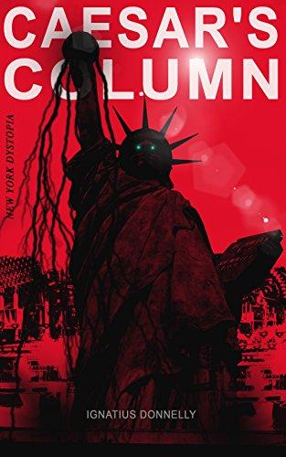caesars-column-new-york-dystopia-a-fascist-nightmare-of-the-rotten-20th-century-american-society-tim