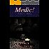 Medic!: Part 5: Iraq