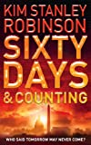 Sixty Days and Counting by Kim Stanley Robinson front cover