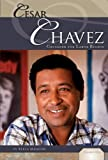 Cesar Chavez, Kekla Magoon, 1616135123