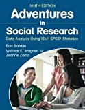 img - for Adventures in Social Research: Data Analysis Using IBM  SPSS  Statistics book / textbook / text book
