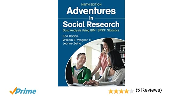 Amazon adventures in social research data analysis using ibm amazon adventures in social research data analysis using ibm spss statistics 9781483359588 earl r babbie william e wagner jeanne s zaino fandeluxe Image collections