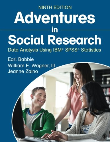 Adventures in Social Research: Data Analysis Using IBM® SPSS® Statistics cover