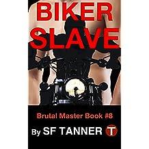 Biker Slave (Brutal Master - GAY BDSM Book 8)