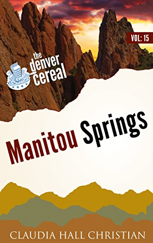 Manitou Springs: Denver Cereal, Volume (Cereal Characters)