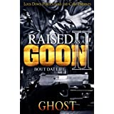 Raised as a Goon 2: Bout Dat Life (Volume 2)