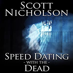 Speed Dating With the Dead Audiobook
