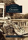 Early Ozarks, Karol Brown and Leola Mashino, 0738502677