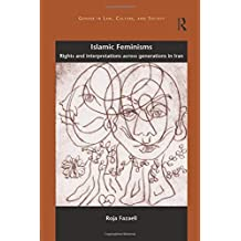 Islamic Feminisms: Rights and Interpretations Across Generations in Iran
