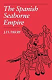 The Spanish Seaborne Empire